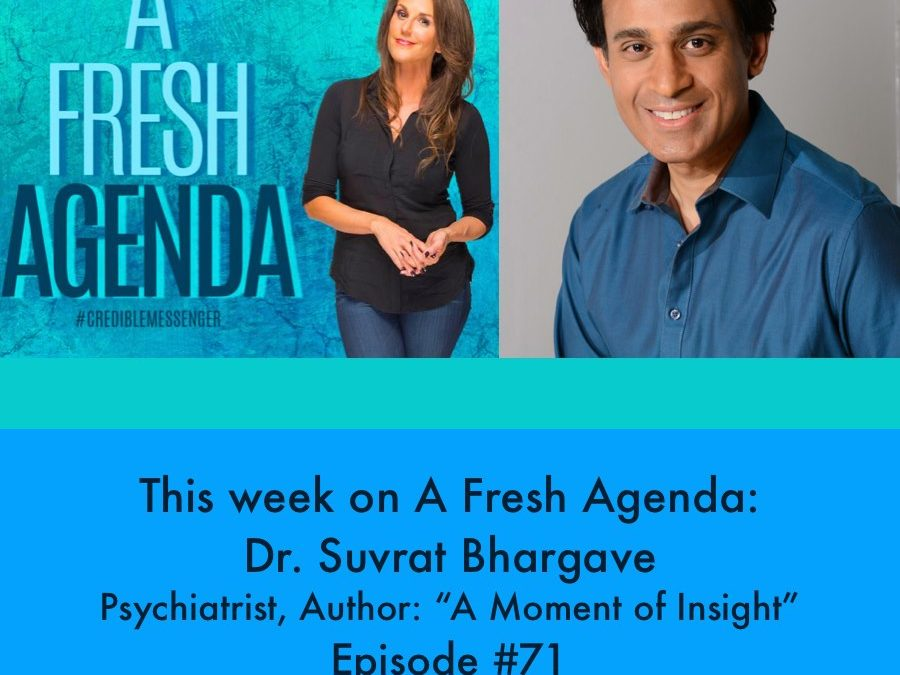 Dr. Suvrat Bhargave: A Moment of Insight #71